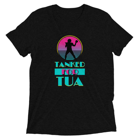 Tanked For Tua Tee