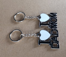 Load image into Gallery viewer, I love Mom and I love DAD keychains