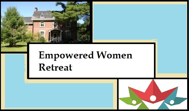 Empowered Women Retreat