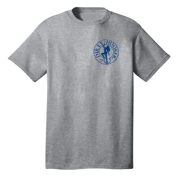 Dirty Hooker Classic Blue T-Shirt
