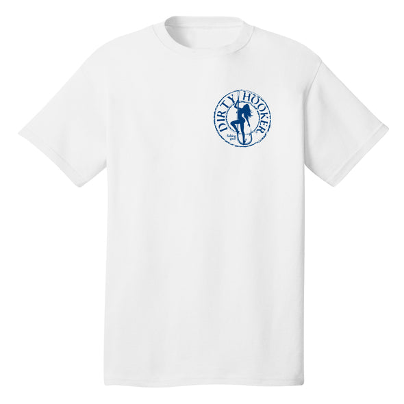Dirty Hooker Classic Navy Blue on White T-Shirt