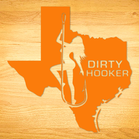 Dirty Hooker Texas Decal