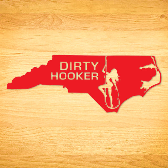 Dirty Hooker North Carolina Decal