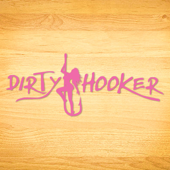 Dirty Hooker Script Decal
