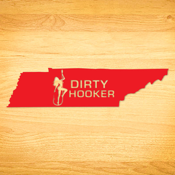 Dirty Hooker Tennessee Decal