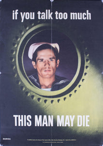 1942 If You Talk Too Much - This Man May Die