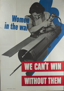 1942 Women in the War - We Can't Win Without Them