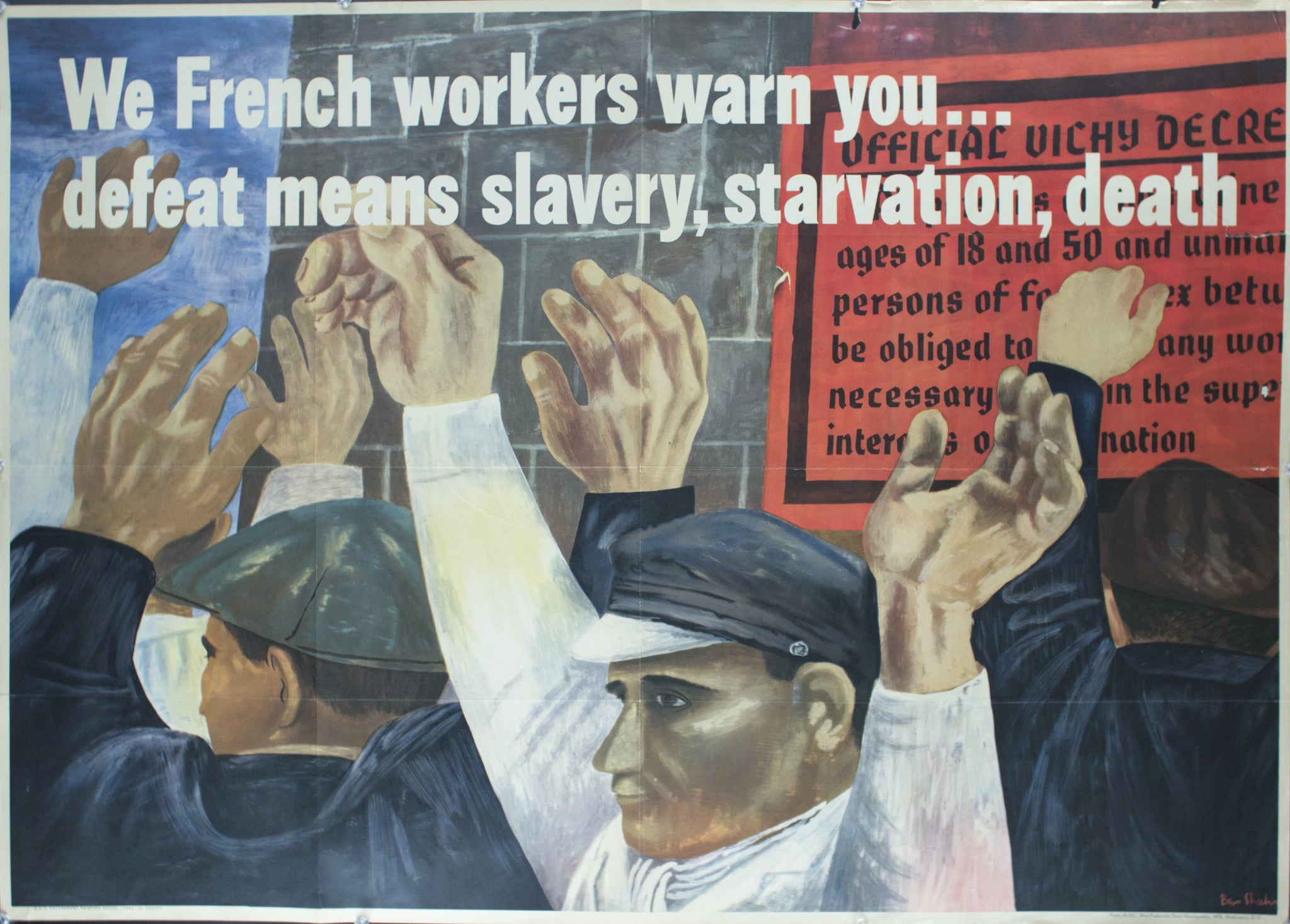 1942 We French Workers Warn You…Defeat Means Slavery, Starvation, Death - Golden Age Posters