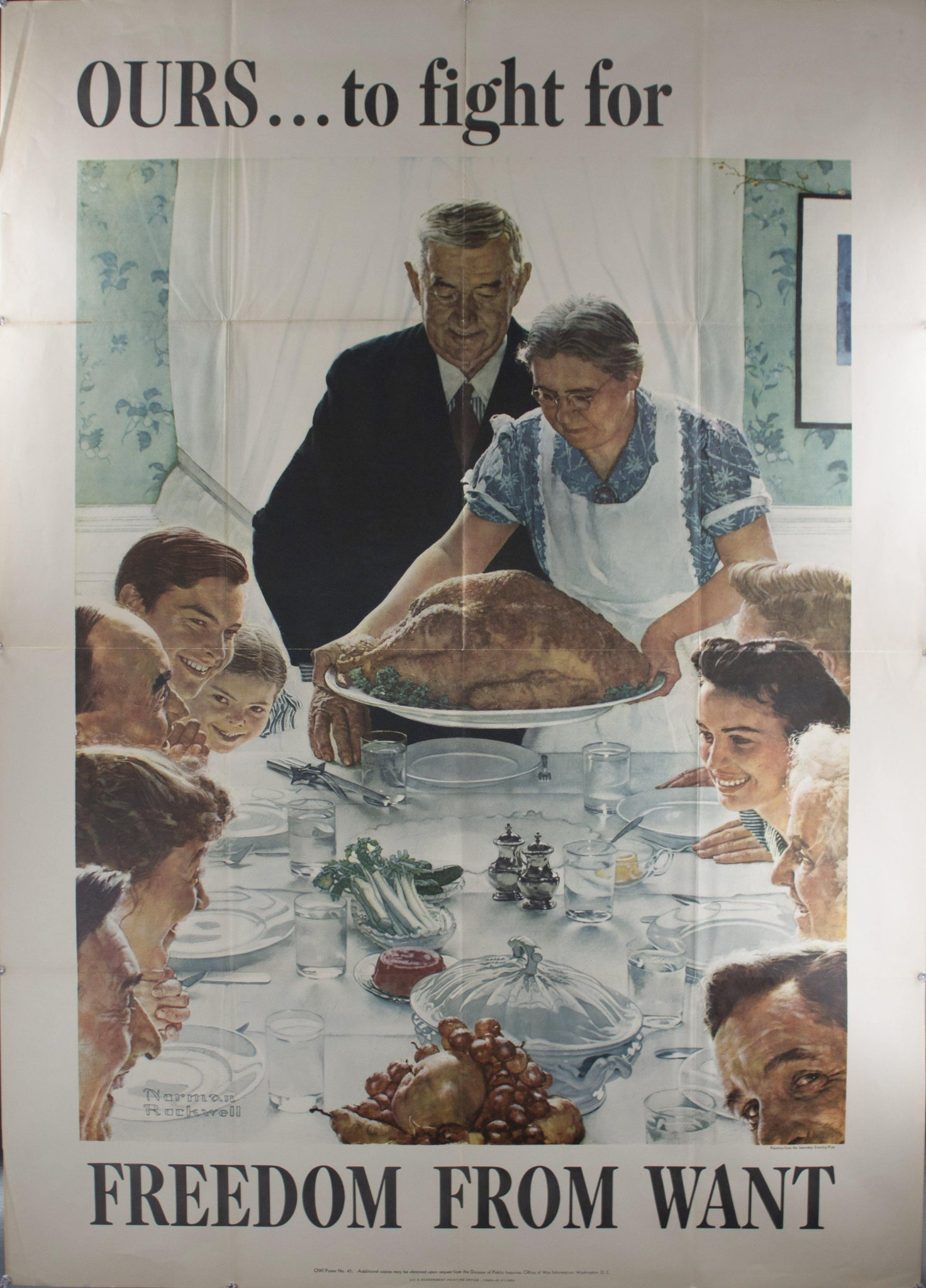 "1942 Ours to fight for Freedom from Want by Norman Rockwell 57"" x 40"""