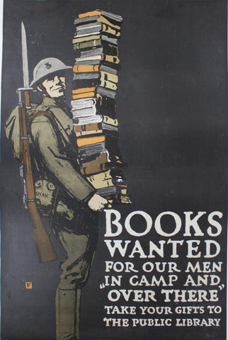 "1918 Books Wanted for Our Men ""In Camp and Over There"" Take Your Gifts to the Public Library"