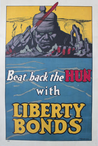 1918 Beat Back the HUN with Liberty Bonds by Frederick Strothmann