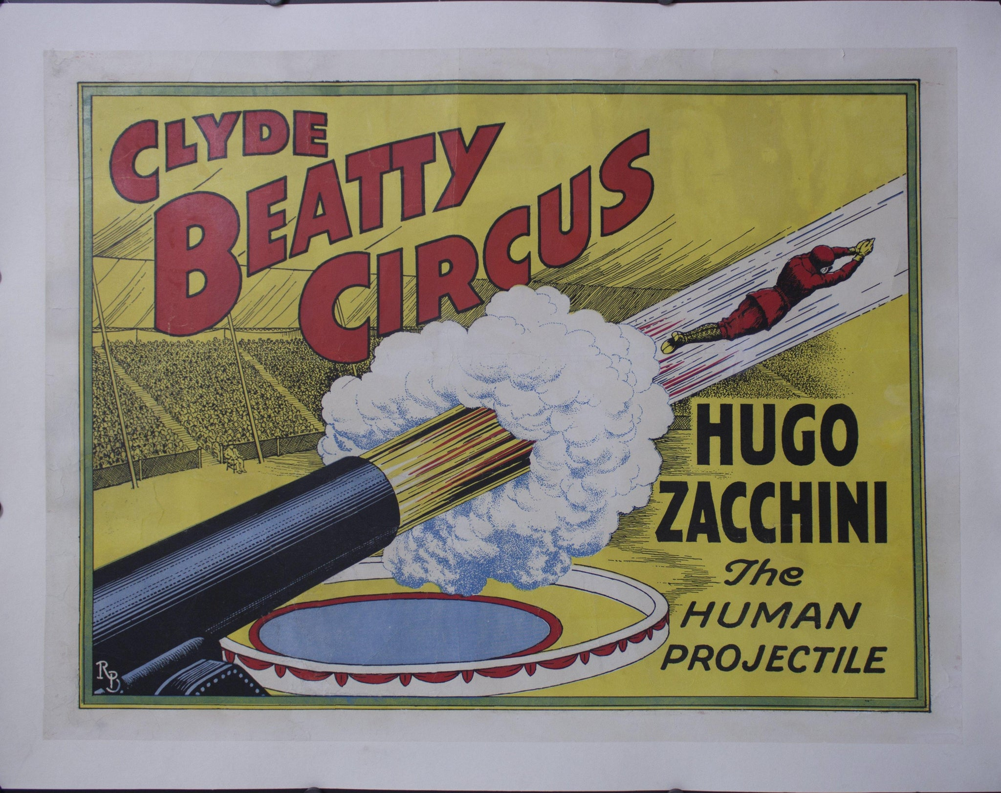 c. 1950s Clyde Beatty Circus | Hugo Zacchini | The Human Projectile - Golden Age Posters