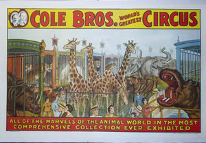 c. 1930 Cole Bros. | Marvels of the Animal World in the Most Comprehensive Collection Ever Exhibited