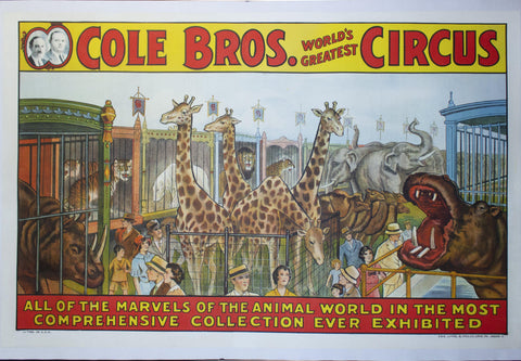 c. 1930 Cole Bros. | Marvels of the Animal World in the Most Comprehensive Collection Ever Exhibited - Golden Age Posters