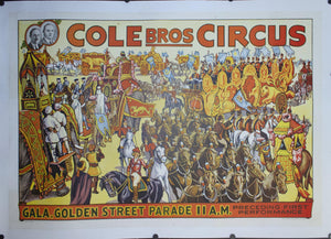 c. 1930s Cole Bros Circus Gala, Golden Street Parade 11 A.M. - Golden Age Posters