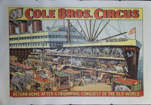 c. 1930s Cole Bros Circus Return Home After A Triumphal Conquest of the Old World - Golden Age Posters