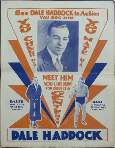 c. 1930 Dale Haddock | You Boo Him You Hate Him You Cheer Him | Flying Body Scissors