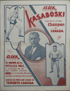 c. 1930 Alex Kasaboski | Light Heavyweight Champion of Canada | Alex is known as the Pitiless Pole