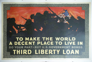 1918 To Make The World A Decent Place To Live In Do Your Part - Buy US Government Bonds