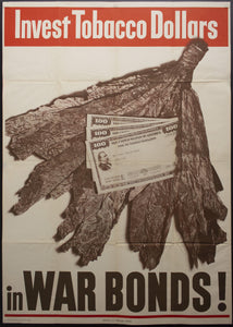 1944 Invest Tobacco Dollars in War Bonds! United States Treasury WWII - Golden Age Posters