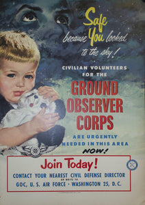 1953 Safe Because You Looked To The Sky! Ground Observer Corps