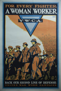 c. 1918 For Every Fighter A Woman Worker | YWCA | Back Our Second Line of Defense