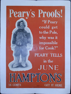 "c. 1910 Peary's Proofs! ""If Peary could get to the North Pole, why was it impossible for Cook?"" Hampton's - Golden Age Posters"