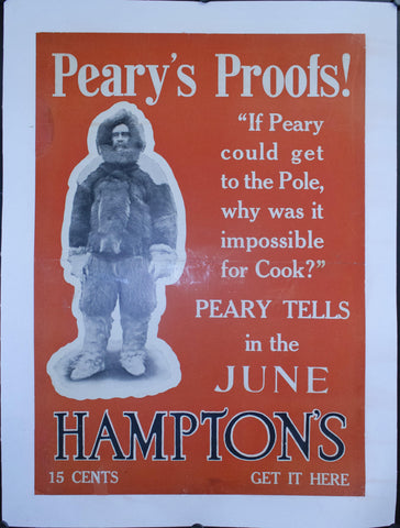 "c. 1910 Peary's Proofs! ""If Peary could get to the North Pole, why was it impossible for Cook?"" Hampton's"