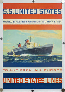 c.1956 S.S. United States World's Fastest And Most Modern Liner United States Lines - Golden Age Posters