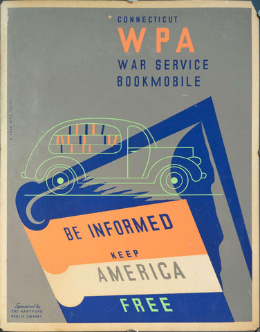 c. 1935 WPA Connecticut Be Informed Keep America Free | War Service Bookmobile - Golden Age Posters