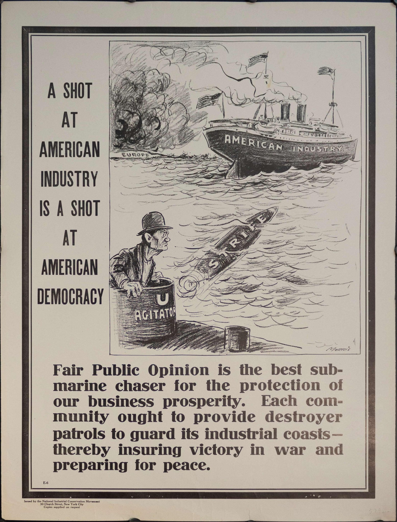 1917 A Shot At American Industry Is A Shot At American Democracy