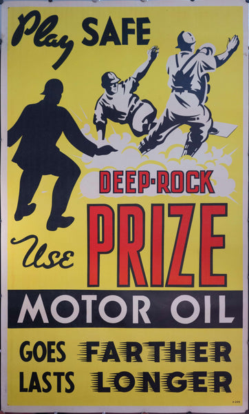 c. 1950s Play Safe Use Deep-Rock Prize Motor Oil Sign