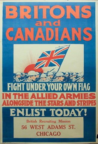 1917 Britons and Canadians Fight Under Your Flag American Recruiting Poster WWI