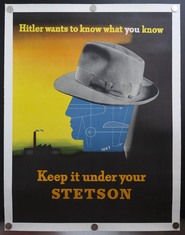 1942 Keep It Under Your Stetson by Edward McKnight Kauffer Hitler Wants To Know What You Know - Golden Age Posters
