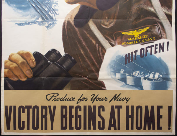 c.1943 Produce For Your Navy Victory Begins At Home John Falter Admiral Halsey WWII Navy - Golden Age Posters