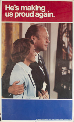 1976 He's making us proud again. | Gerald Ford