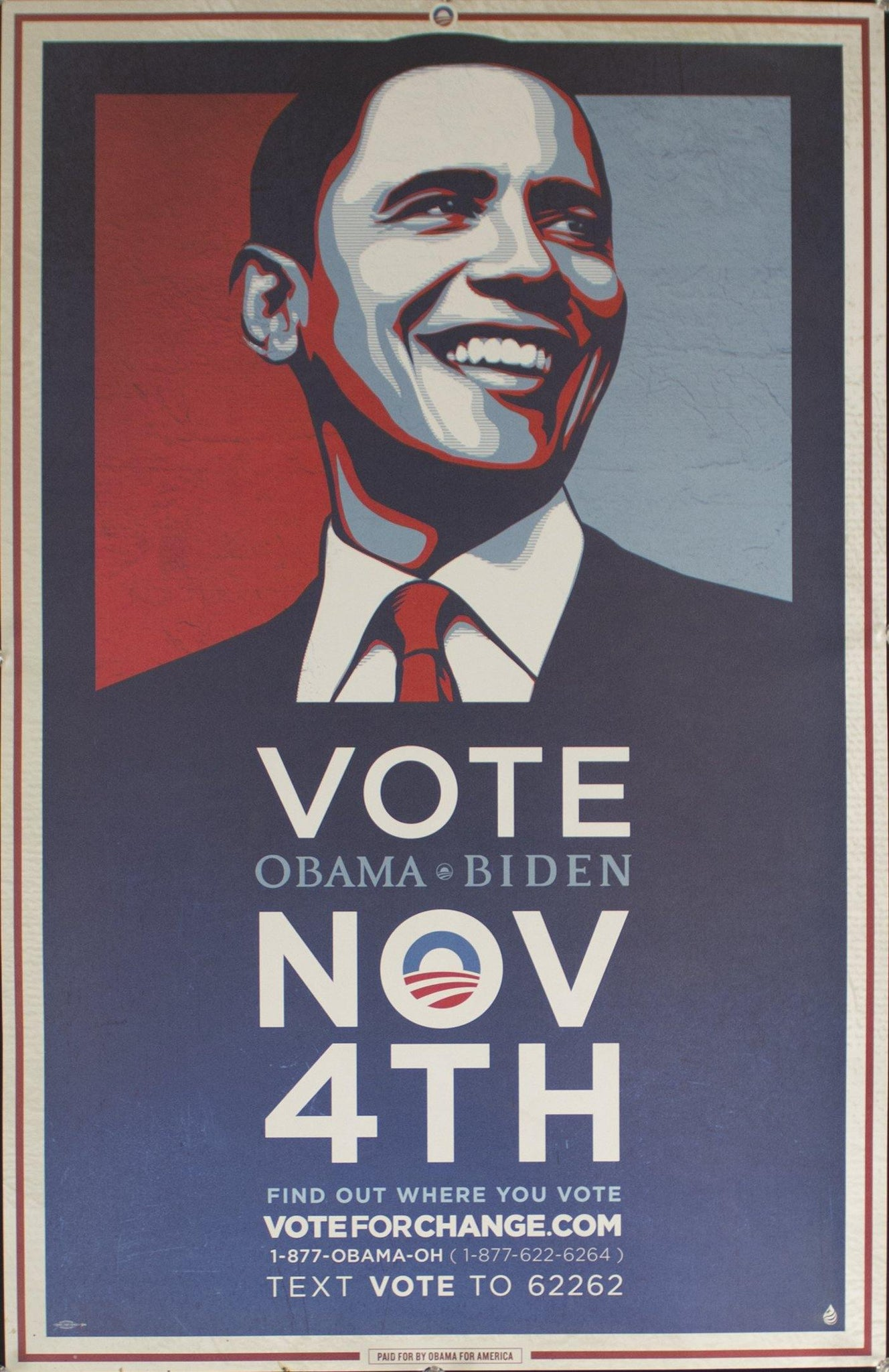 2008 Vote Obama-Biden November 4th | Find out where you vote voteforchange.com | Text VOTE to 62262