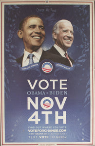 2008 For The Change We Need Vote Obama-Biden November 4th Find out where you vote voteforchange.com - Golden Age Posters