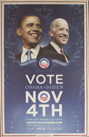 2008 For The Change We Need Vote Obama-Biden November 4th Find out where you vote voteforchange.com