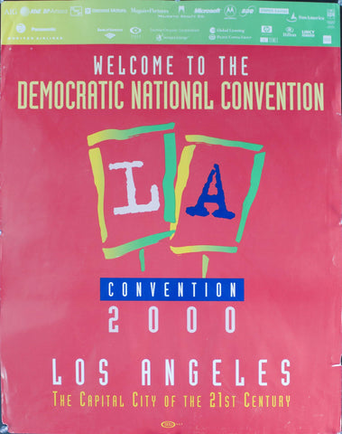 2000 Welcome to the Democratic National Convention 2000 | Los Angeles