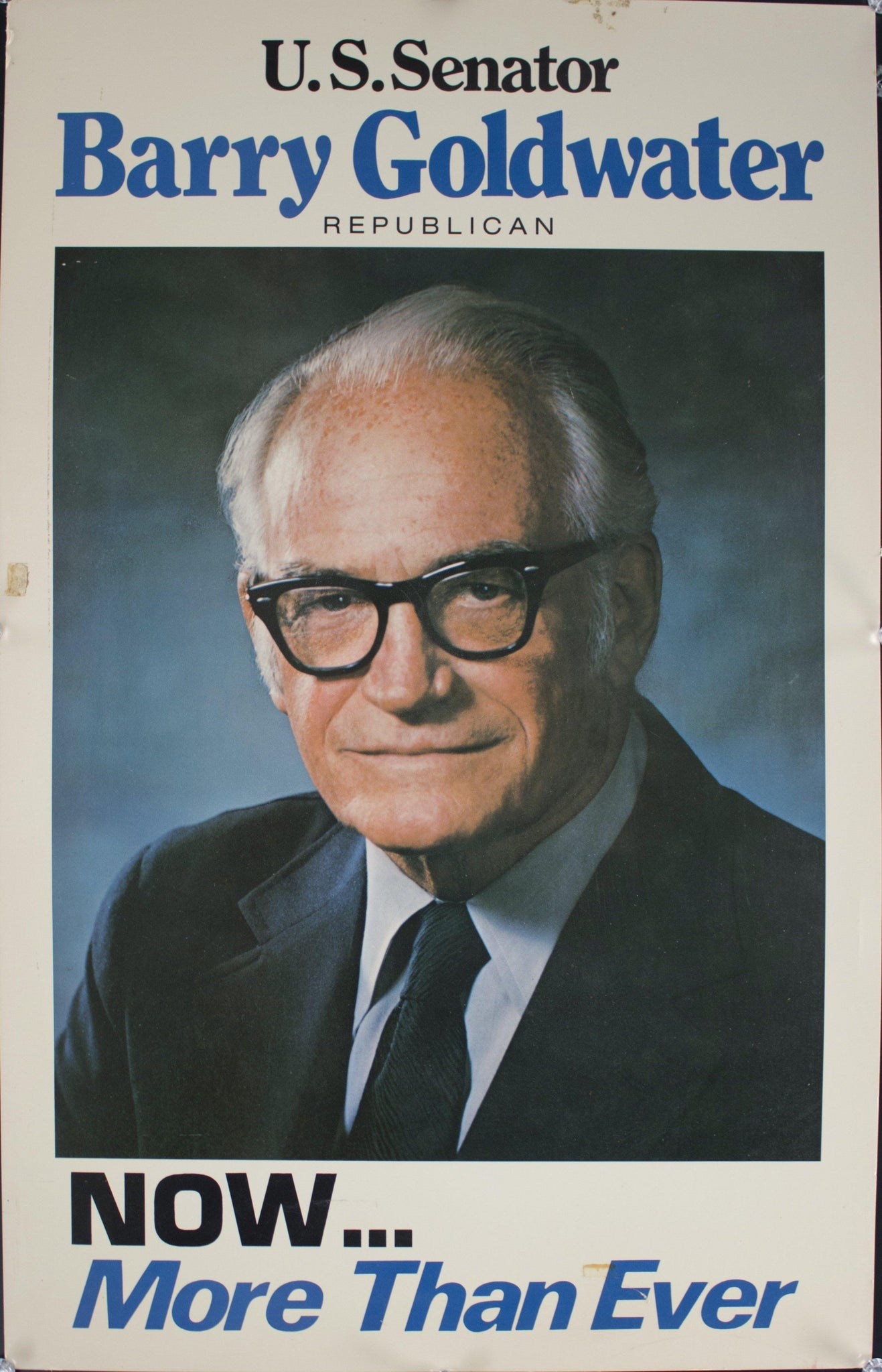 1972 US Senator Barry Goldwater | Now…More Than Ever