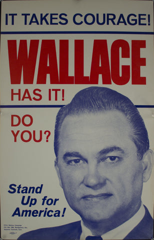 1968 It Takes Courage! | Wallace Has It! | Do you? | Stand Up for America!