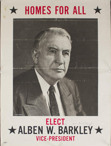 1948 Homes for All | Elect Alben W. Barkley | Vice President