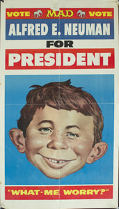 "1956 Alfred E. Neuman for President | ""What-Me Worry?"""