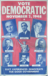 1948 Vote Democratic November 2, 1948 | Elect Experienced Democrats for Good Government