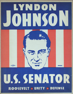 1954 Lyndon Johnson | US Senator | Roosevelt | Unity | Defense