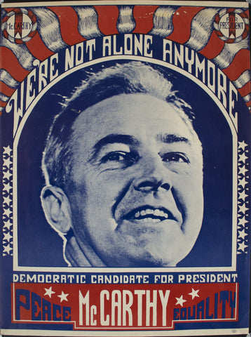 1968 We're Not Alone Anymore | Democratic Candidate for President | McCarthy | Peace | Equality