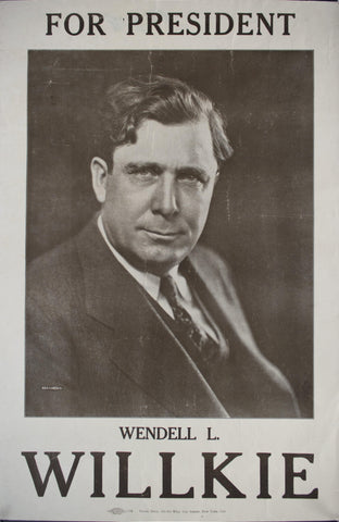 1940 For President Wendell L. Willkie