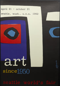 1962 Art Since 1950 Dick Elffers Seattle World's Fair Century 21 Exposition - Golden Age Posters