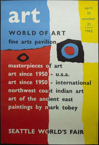 1962 World of Art Fine Arts Pavilion Dick Elffers Seattle World's Fair Century 21 Exposition - Golden Age Posters